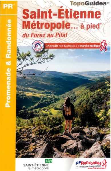 Topo guide de balades sur Saint-Étienne Métropole